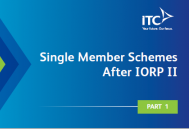 Single Member Schemes After IORP II